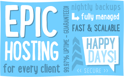 epic hosting, fast, scalable and backed up